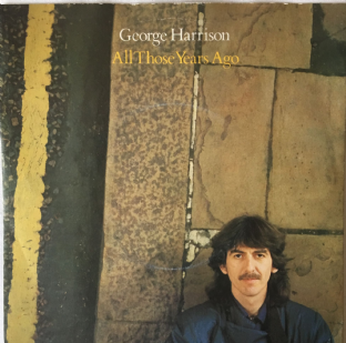 "George Harrison - All Those Years Ago (7"") (EX/VG-)"